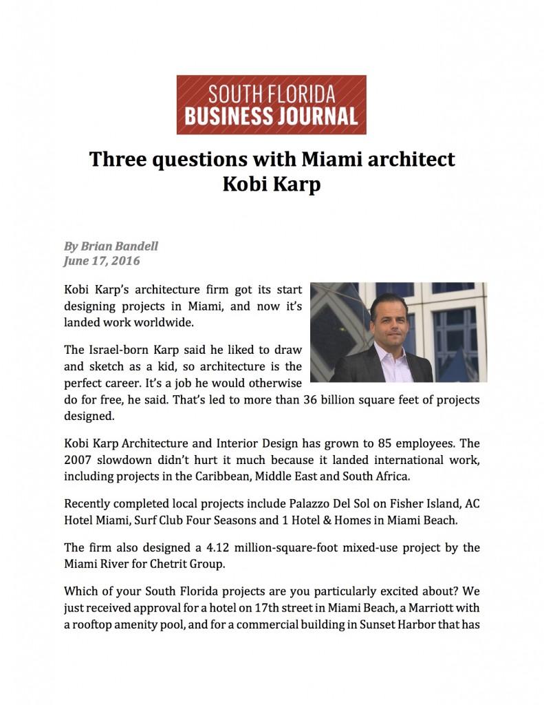 KKAID - SFBJ - Three questions with Miami architect Kobi Karp