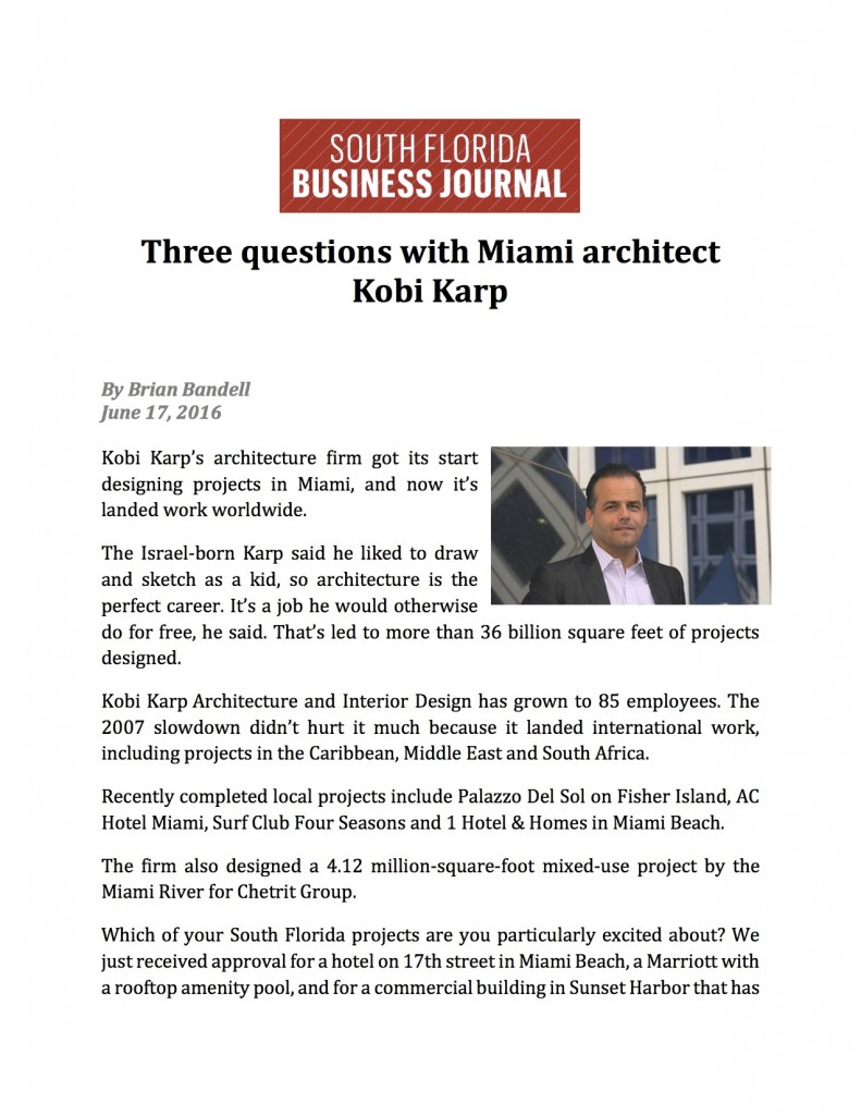 The South Florida Business Journal Three Questions With Miami
